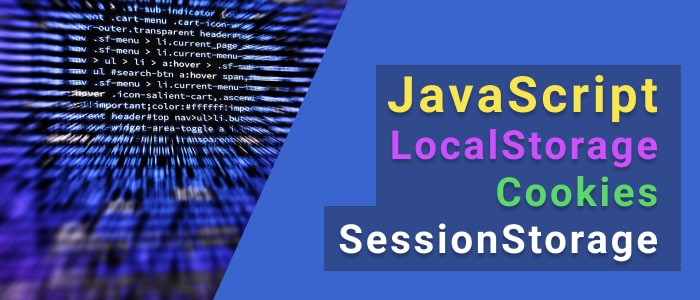 JavaScript. LocalStorage Cookies SessionStorage